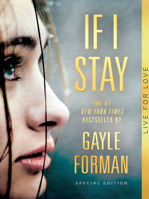 Title details for If I Stay by Gayle Forman - Available